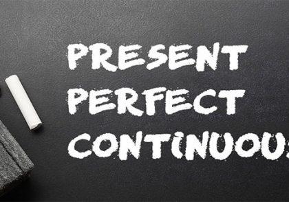 گرامر Present Perfect Continuous